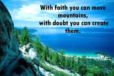 with faith you can move mountains